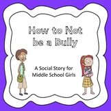 Bullying Social Story for Middle School Girls