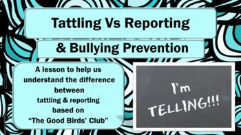 Bullying -Tattling VS Reporting Guidance Lesson - w/ Video