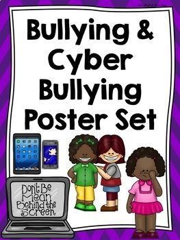 Bullying and Cyber Bullying (Cyberbullying) Poster Set--St