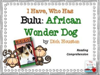 Bulu: African Wonder Dog I Have, Who Has Reading Comprehension