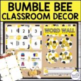 Bumble Bee Classroom Decor Bundle | Editable Classroom Decor