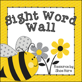 Bumble Bee Theme [Word Wall and Headers] Fry & Dolch Sight