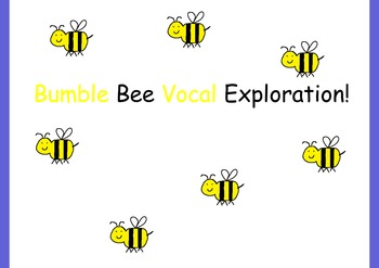 Bumble Bee Vocal Exploration