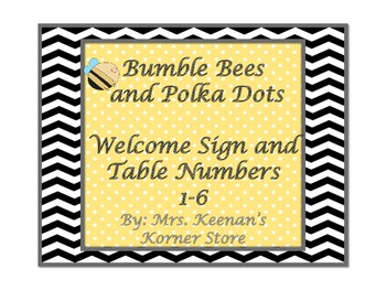 Bumble Bee and Polka Dots Welcome Sign and Table Numbers
