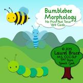 Bumblebee Morphology: Past Tense Verbs-No Print