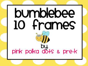 Bumblebee Ten Frames ~ 2 sets: 1 completed & 1 blank