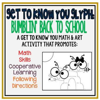 Bumblin' Back to School Glyph: Get-to-Know You Math Activity