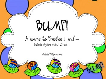 Bump! A Game to Practice Half Note & Rest in the Kodaly &