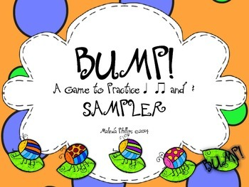 Bump! A Game to Practice Quarter Note and Rest and Eighth