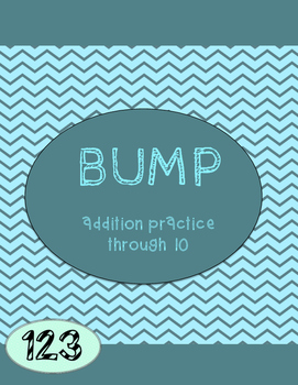 Addition to 10 Practice - BUMP