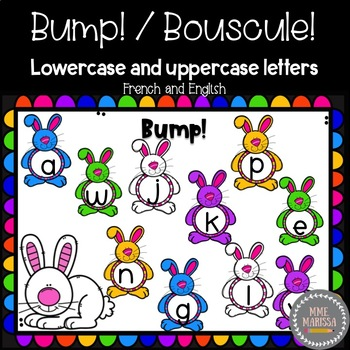 Bump! Bouscule! Literacy: Match lowercase to uppercase letters