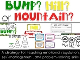 Bump, Hill, Mountain -  Emotional Regulation Strategy - Vi