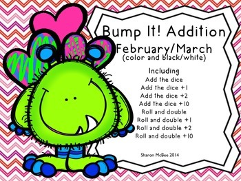 Bump It! Addition Games:  February and March Edition