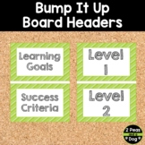 Bump It Up Board Headers