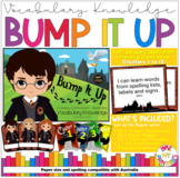 Bump It Up, Vocabulary Knowledge Module, Harry Potter Theme, 26 pages