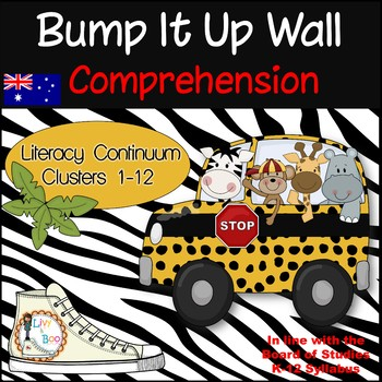 Bump It Up Wall - Australian Literacy Continuum - COMPREHE