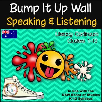 Bump It Up Wall - Australian Literacy Continuum - SPEAKING & LISTENING