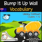 Bump It Up Wall - Australian Literacy Continuum - VOCABULARY