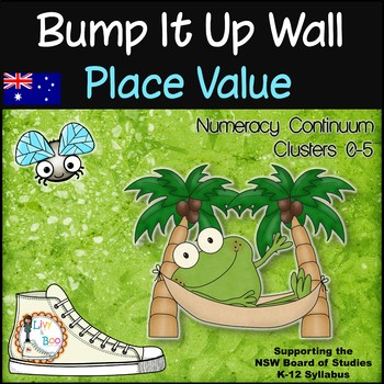 Bump It Up Wall - Australian Numeracy Continuum - PLACE VALUE