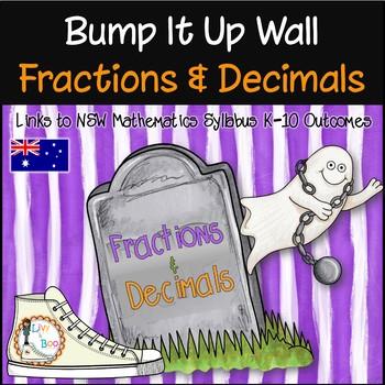 Bump It Up Wall - FRACTIONS & DECIMALS - Australian Curriculum Aligned