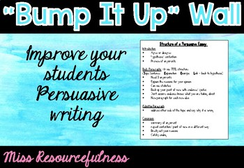 Bump It Up Wall - Improve Students Persuasive Writing