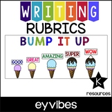 Bump It Up Writing Wall and Rubrics