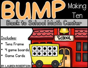 Back to School Edition Making Ten: Bump Math Center