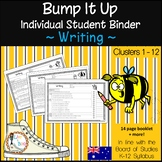 Bump It Up ~ Individual Student Binder ~ WRITING ~ Australian Curriculum Aligned