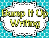 Bump Up Your Writing!  K-2