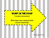 Bump in the Road formative assessment