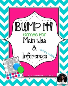 Bump it Games Main Idea and Inferences (who and where)