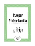 Bumper Sticker Familia: Spanish drawing/writing project to practice family vocab