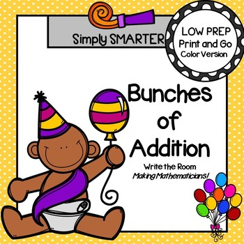 Bunches of Addition:  LOW PREP New Year's Eve Themed Addition Write the Room