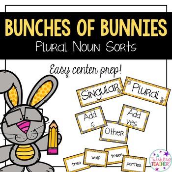 Bunches of Bunnies Plural Noun Activity Sorts!