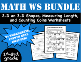 Bundle: 2-D Shapes, 3-D Shapes, Counting Coins, and Measuring Length Worksheets