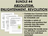 Bundle #4 - Absolutism, Enlightenment, Revolution