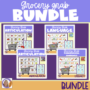 Bundle! 4 Grocery Grab Products- Articulation, Language & Phonological Awareness