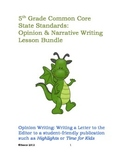 Bundle: 5th Grade Common Core Narrative and Opinion Writing Lessons