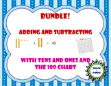 Bundle Adding / Subtracting with tens and ones and  with the 100 Chart