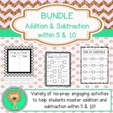 Bundle: Addition and Subtraction - Within 5 & Within 10!!