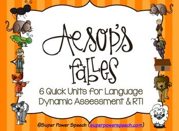 Aesop's Fables  (Language RTI & Dynamic Assessment)
