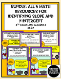 Bundle: All 5 Math Resources for Identify Slope and y-inte