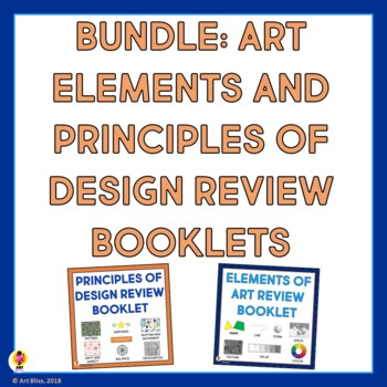 Bundle Art Elements and Principles of Design Review Booklets