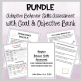 Bundle Behavior Skills Assessment with IEP Goal and Object