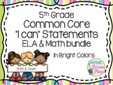 Bundle: 5th Grade Common Core I can statement signs- ELA & Math (bright colors)