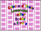 Bundle Color and Trace Lowercase Activity Books Letter  a thru z