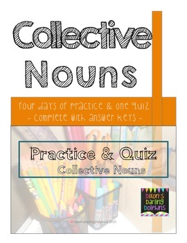 Bundle!  Common, Proper, Collective Noun Practice, Assessment Quiz & Answer Keys