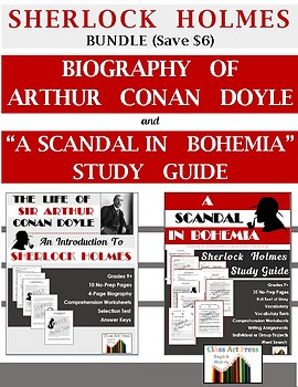 "Sherlock Holmes Bundle: Doyle Biography & ""Scandal in Bohemia"" (45 p. Ans. Keys)"