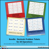 Bundle: Decimal Problem Tickets / Cards: Adding/Subtracting/Multiplying/Dividing