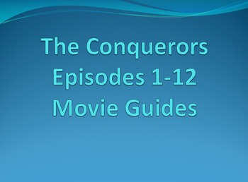 Bundle:  Documentary Guides for all 12 of The Conquerors